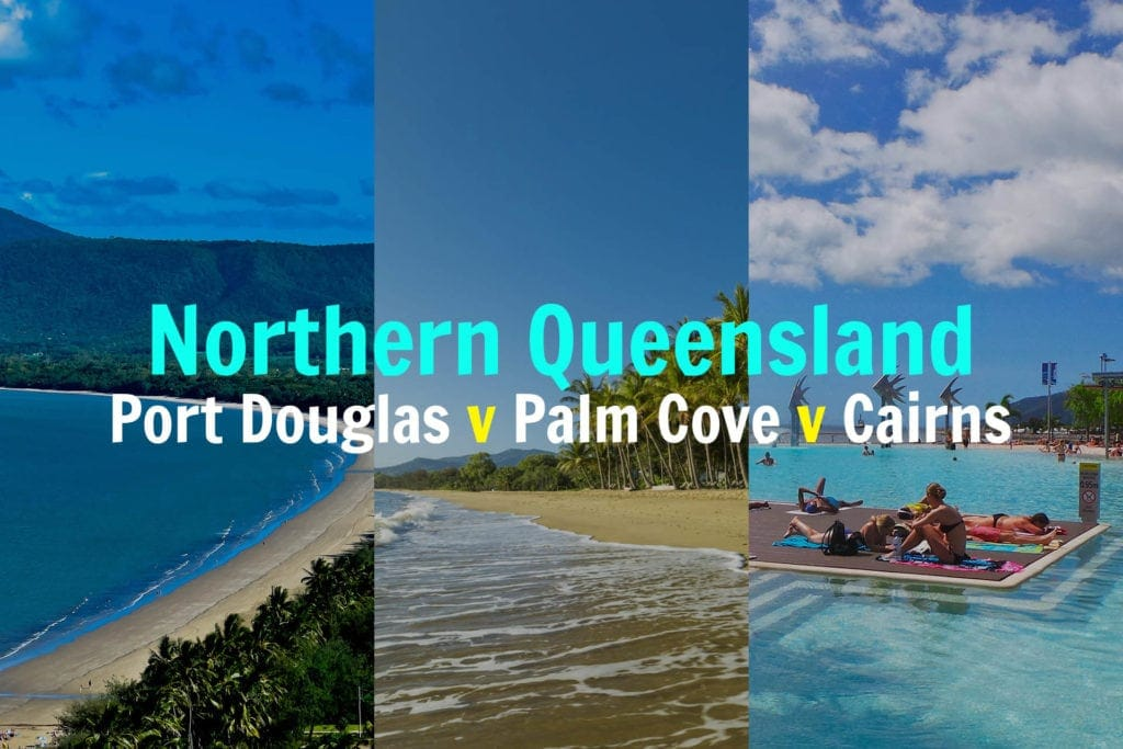 port-douglas-v-palm-cove-v-cairns