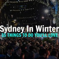 35 Things to do in Sydney in Winter 2019