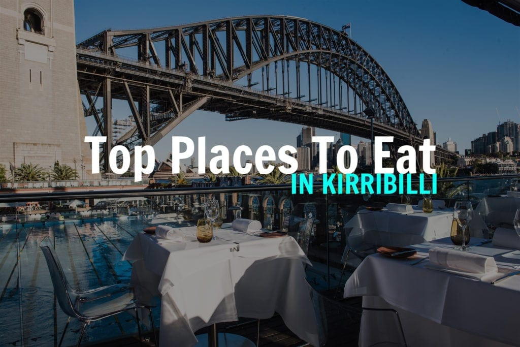 TOP-PLACES-TO-EAT-IN-KIRRIBILLI