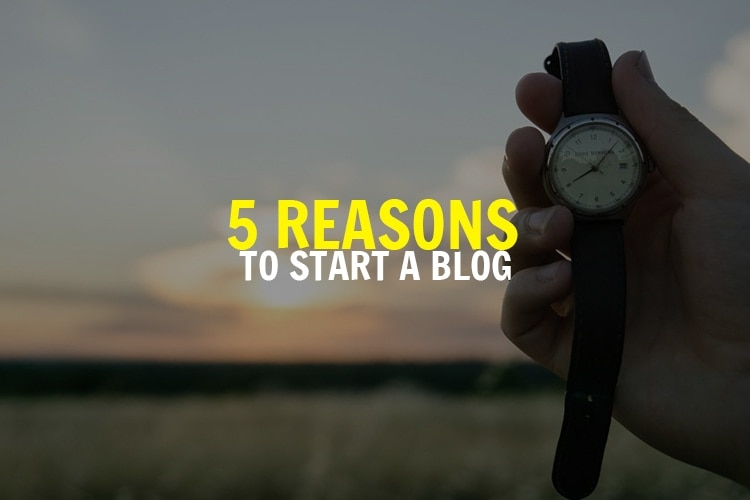 FIVE-REASONS-TO-START-A-BLOG