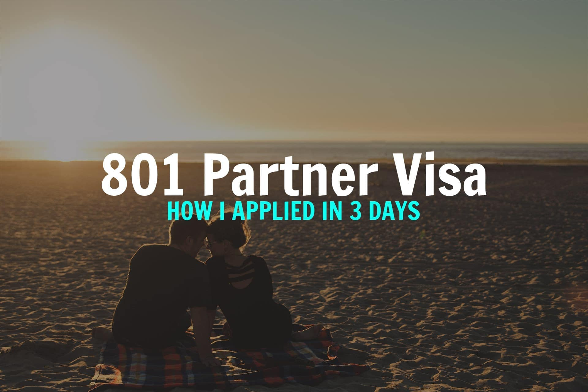 c39aa770a5 How I applied for 801 Permanent Defacto Visa in 3 days - Londoner In Sydney