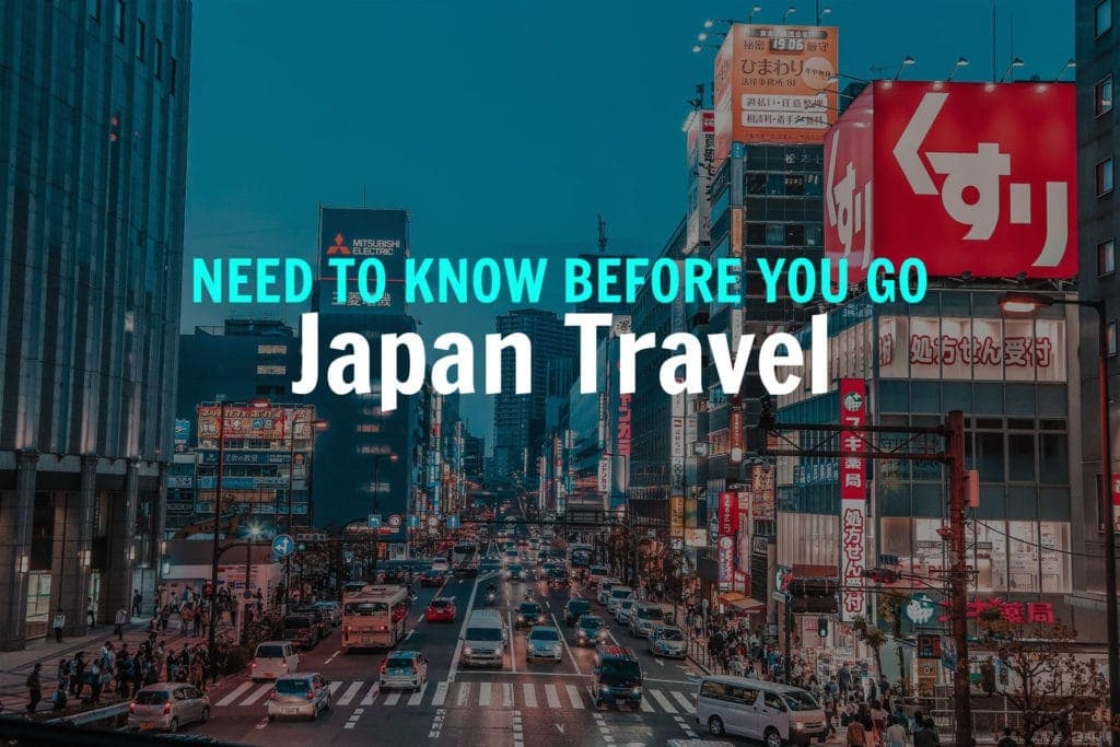 JAPAN-NEED-TO-KNOW-BEFORE-YOU-GO