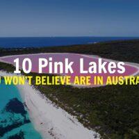 Top 10 pink lakes in Australia