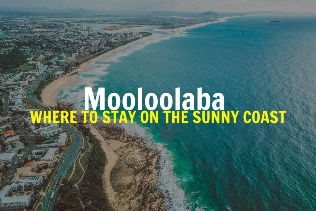 WHERE-TO-STAY-MOOLOOLABA