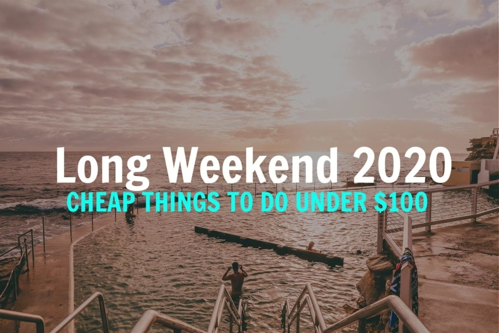 LONG-WEEKEND-SYDNEY-UNDER-$100