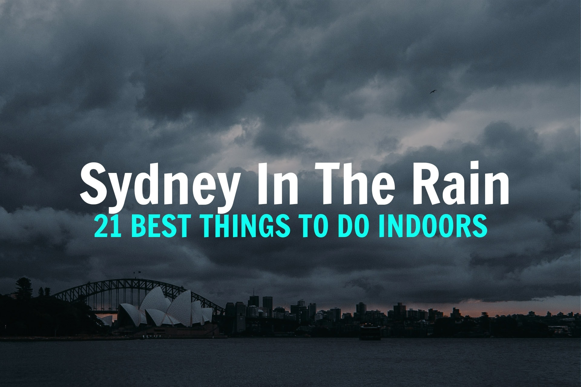 THINGS-TO-DO-IN-THE-RAIN